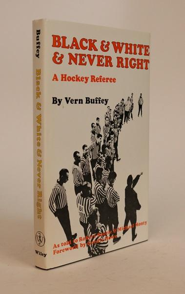 Black & White & Never Right. VERN BUFFEY.