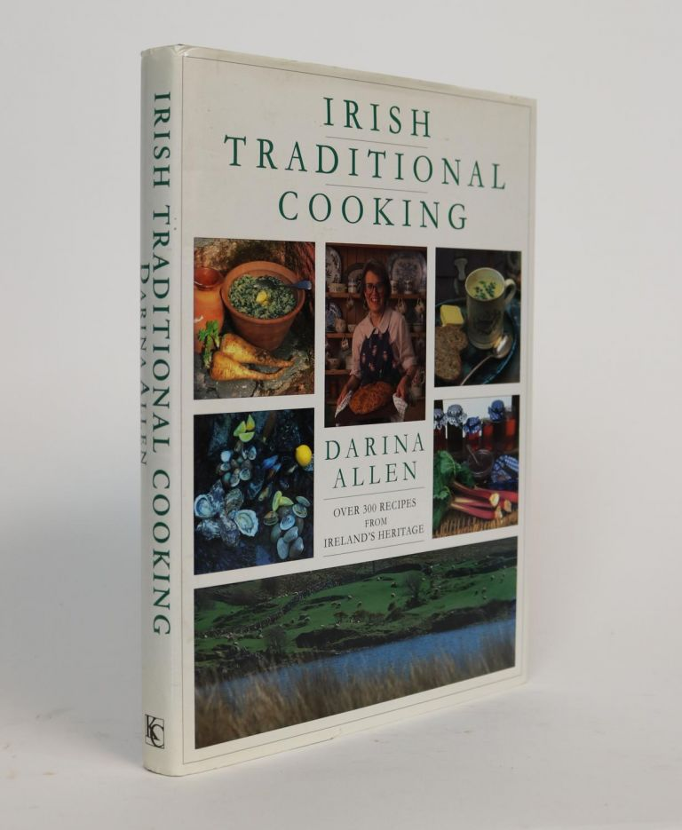 Irish Traditional Cooking. With a Foreword By Regina Sexton. Darina Allen.