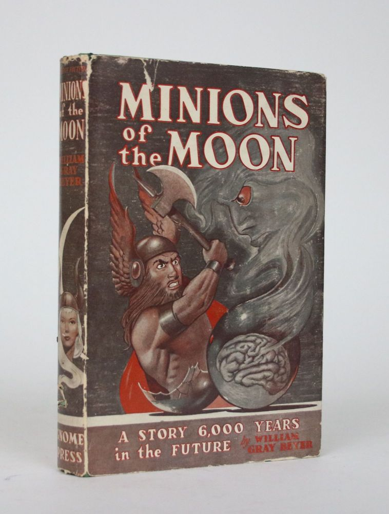 Minions of the Moon. William Gray Beyer.