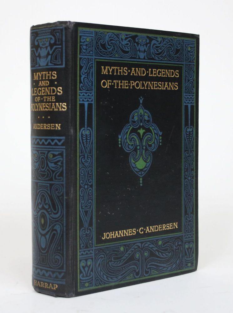 Myths and Legends of the Polynesians. Johannes C. Andersen.