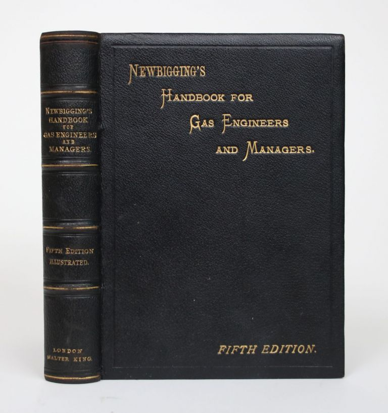 Handbook for Gas Engineers and Managers. Thomas Newbigging.