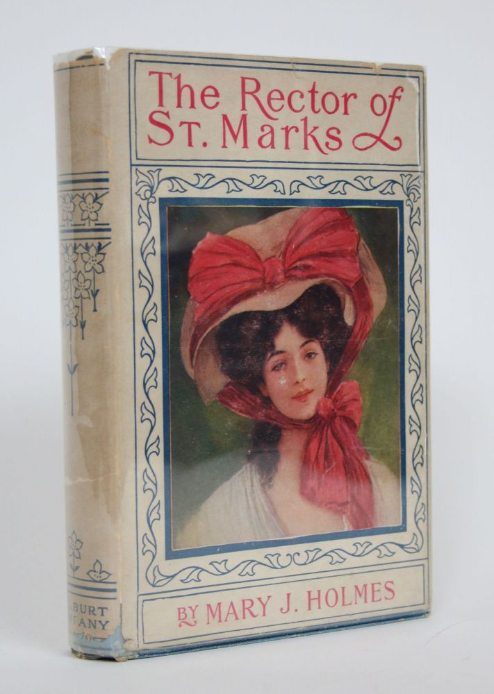 The Rector of St. Marks. Mary J. Holmes, Jane.