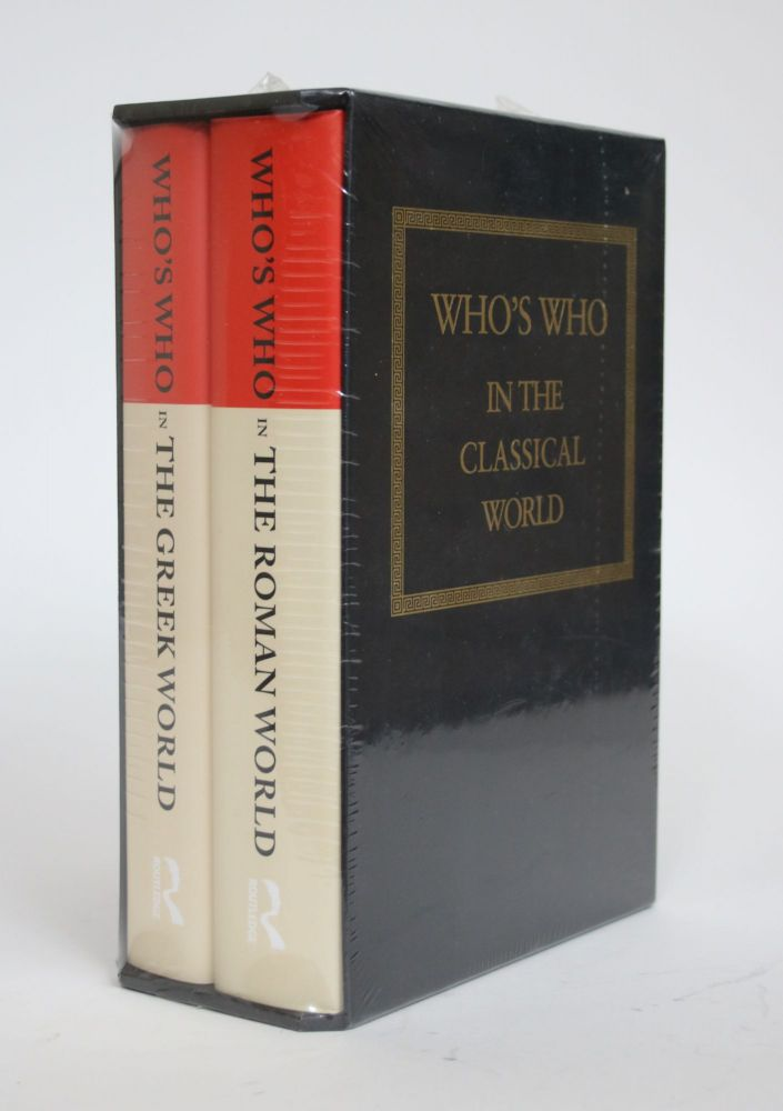 Who's Who in The Greek World and in The Roman World (2 Volumes). John Hazel.