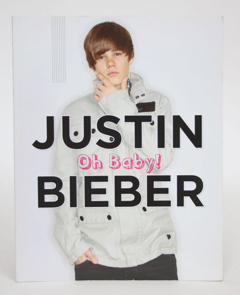 Justin Bieber: Oh Baby! Mary Boone.