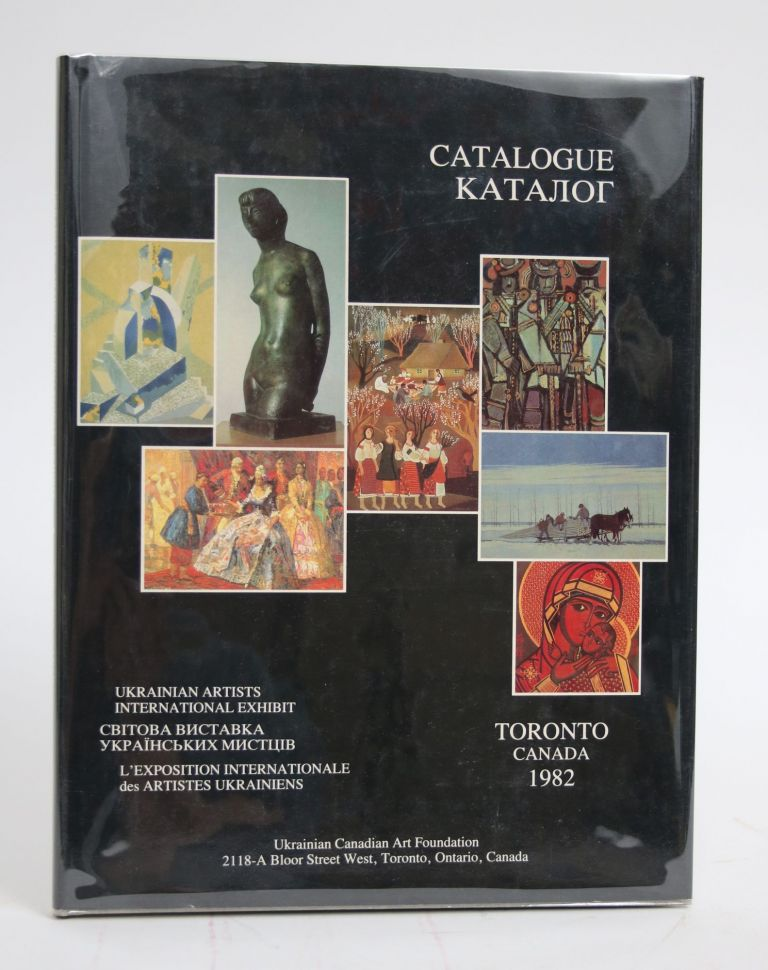 Ukrainian Artists International Exhibit: Catalogue, Toronto, Canada 1982. Sviatoslav Hordynsky.