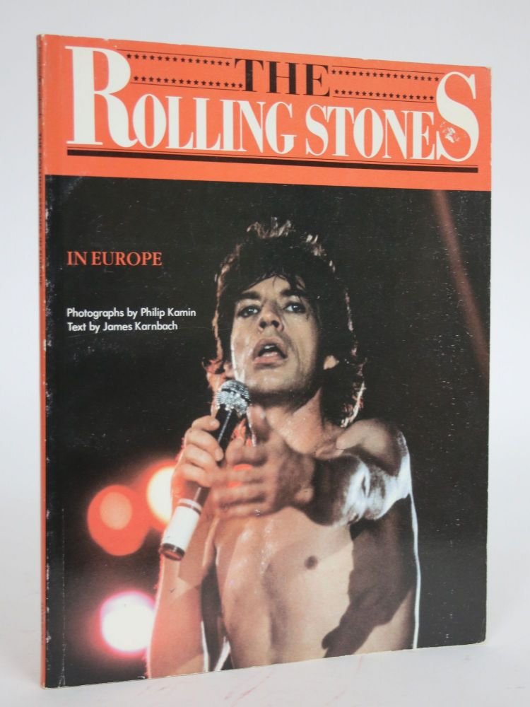 The Rolling Stones in Europe. James Karnbach.