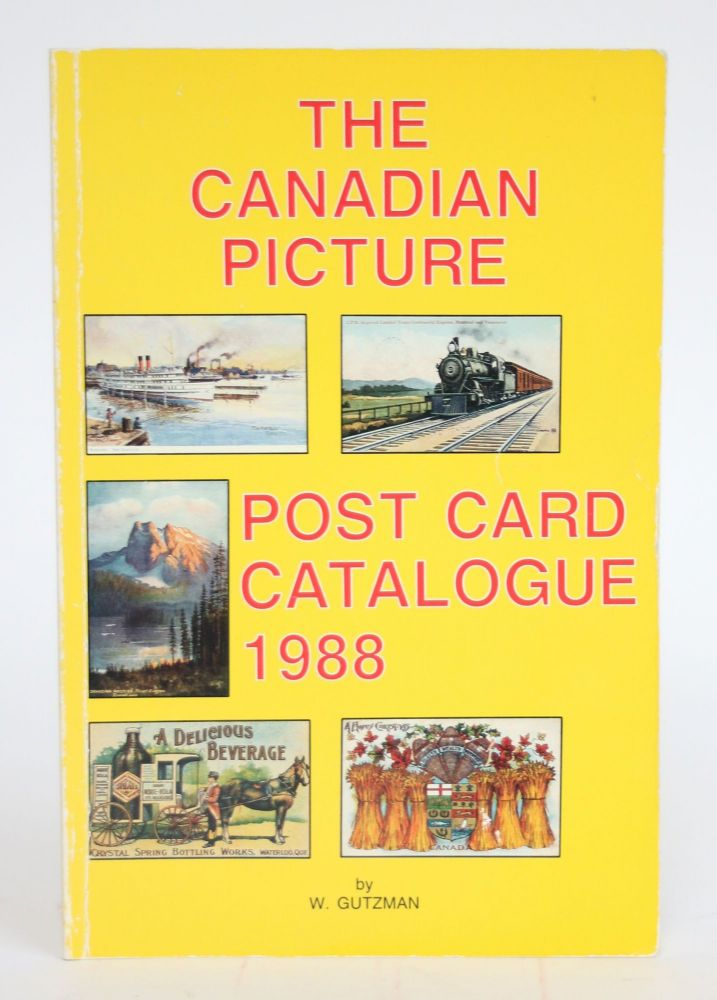 The Canadian Picture Post Card Catalogue, 1988. W. Gutzman.