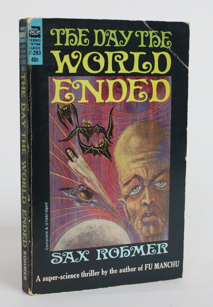 The Day the World Ended. Sax Rohmer.