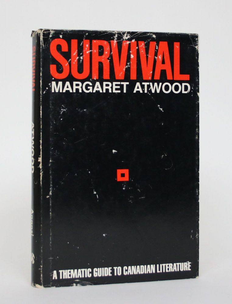 Survival: A Thematic Guide to Canadian Literature. Margaret Atwood.