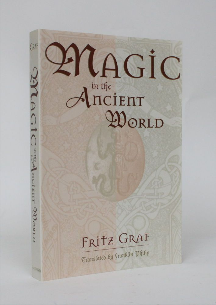 Magic in the Ancient World. Fritz Graf.