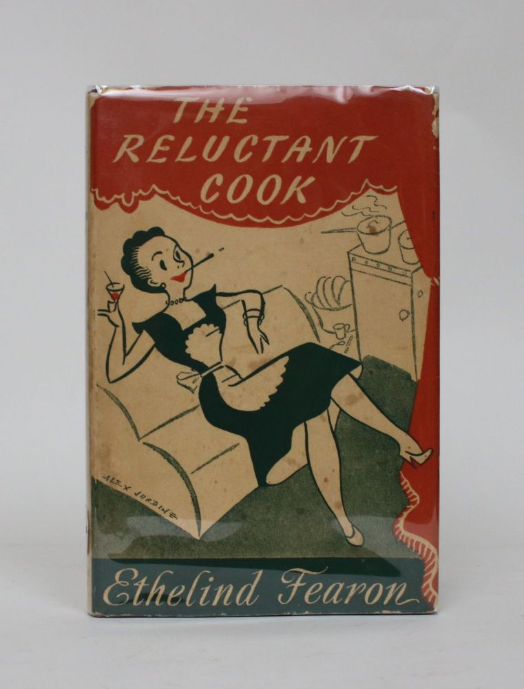 The Reluctant Cook. Ethelind Fearon.