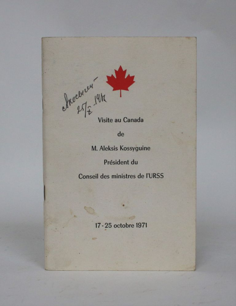 Visit to Canada of Mr. Alexei N. Kosygin, Chairman of the Council of Ministers of The USSR, October 17-25, 1971