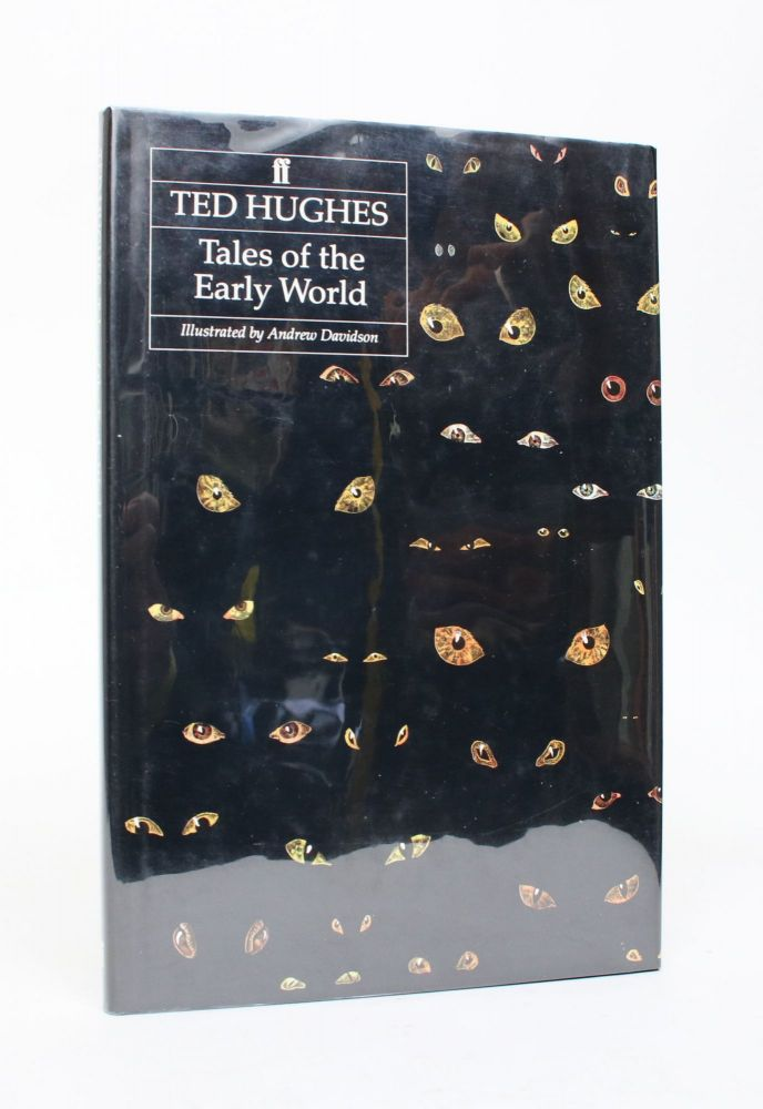 Tales of The Early World. Ted Hughes.