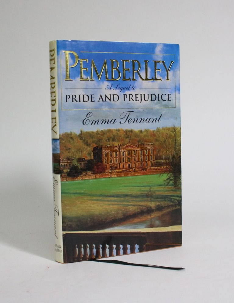 Pemberly: A Sequel to Pride and Prejudice. Emma Tennant.