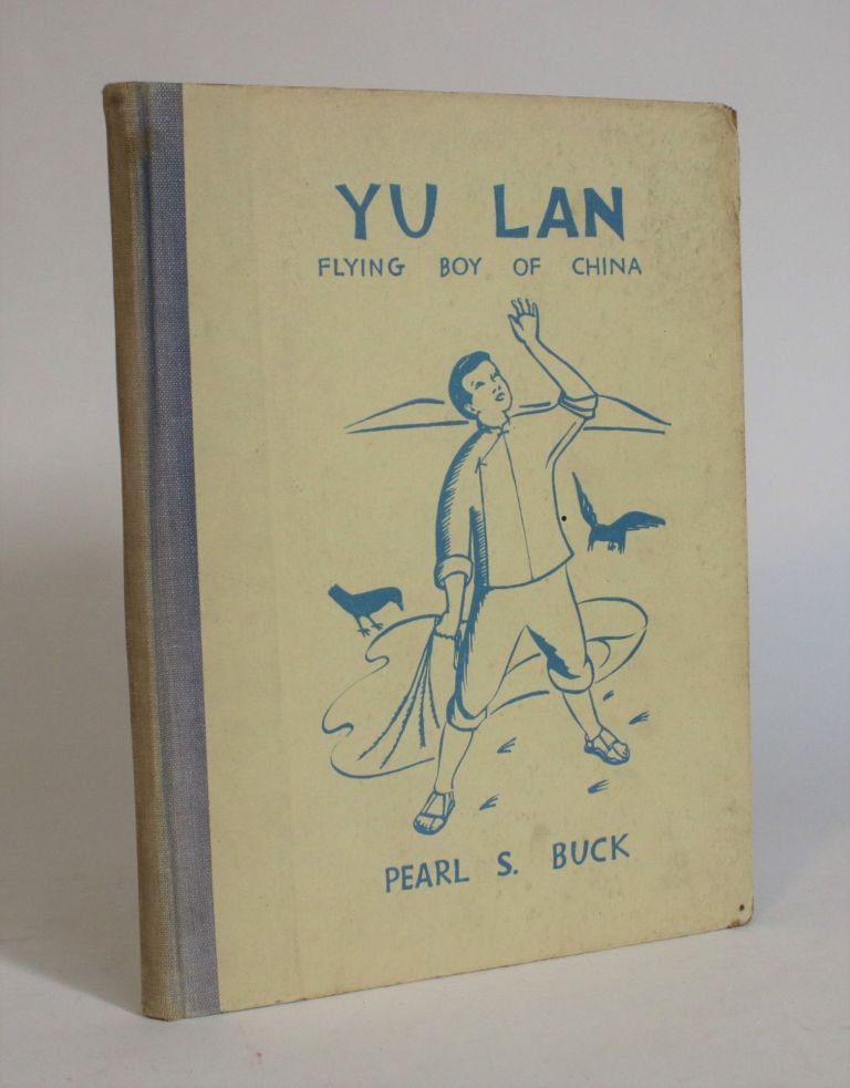 Yu Lan: Flying Boy of China. Pearl S. Buck.