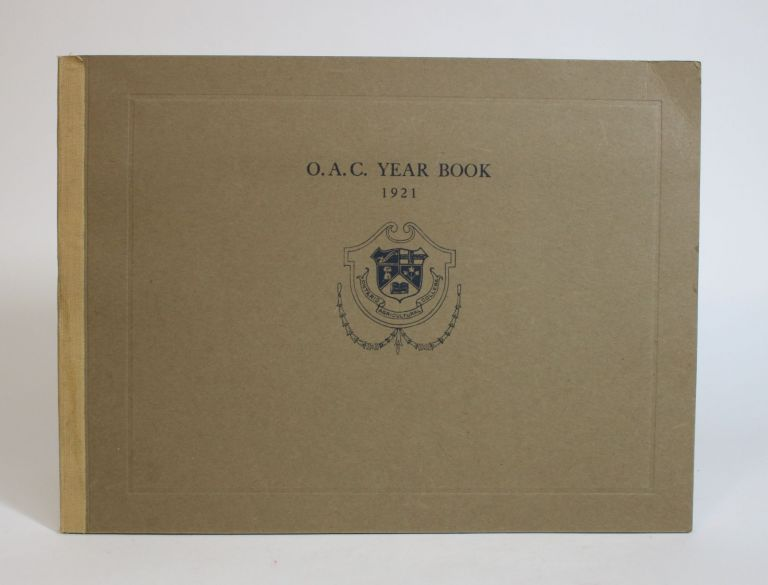 O.A.C. Yearbook 1921. Ontario Agricultural College.