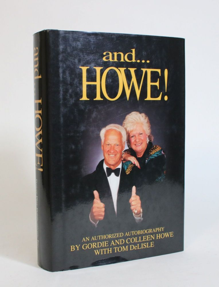 And...Howe! Gordie Howe, Colleen, Tom DeLisle.