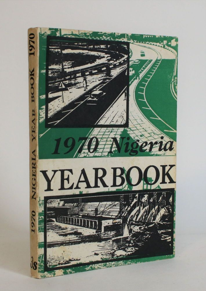 1970 Nigeria Year Book. Daily Times.