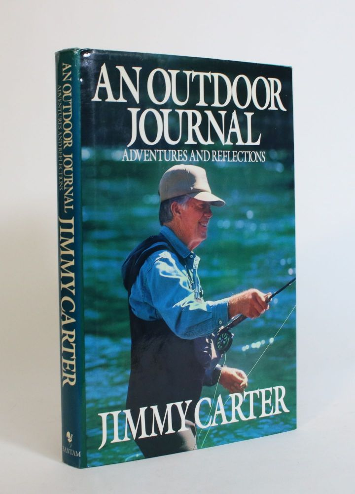 An Outdoor Journal: Adventures and Reflections. Jimmy Carter.