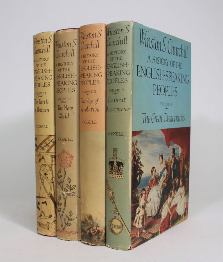 A History of the English Speaking Peoples [4 vols]. Winston Churchill.