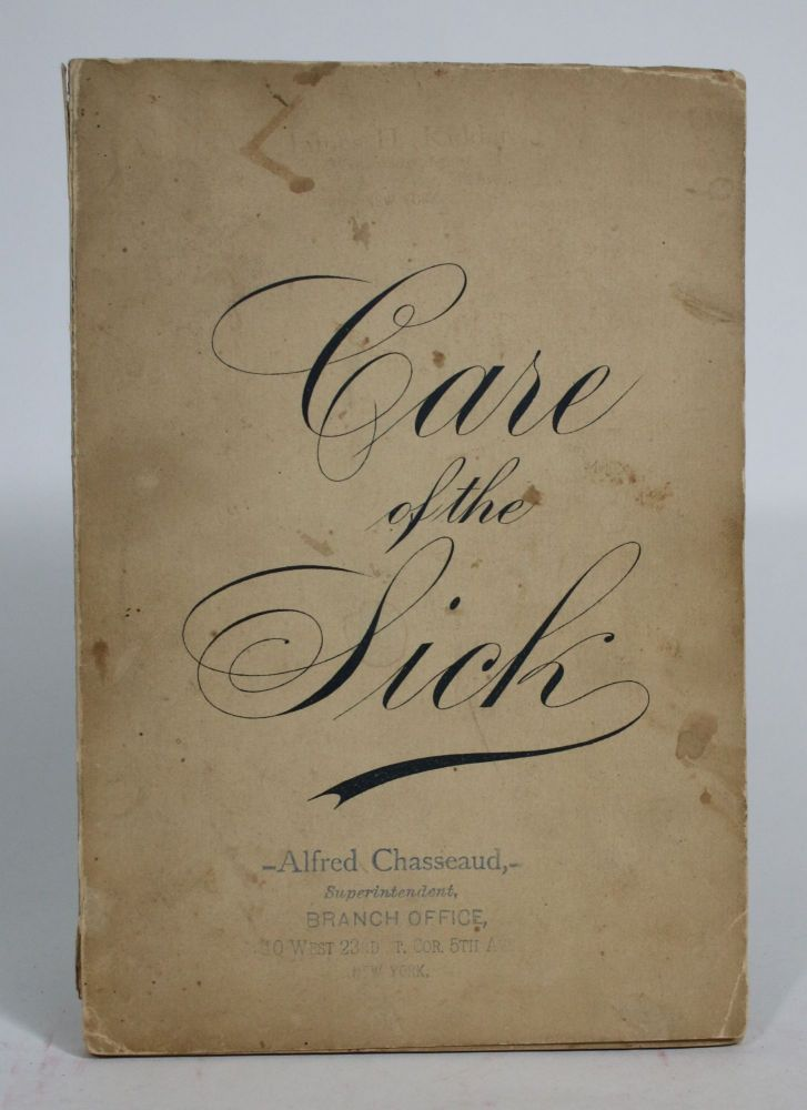Plain Directions for The Care Of The Sick, and Recipes for Sick People. Alexander Pau Turner.