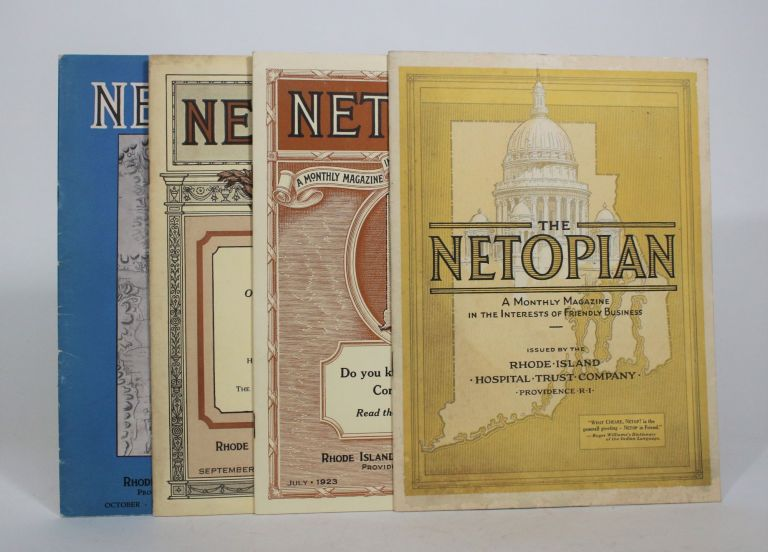 The Netopian: A Monthly Magazine in the Interests of Friendly Business [4 volumes]. Rhode Island Hospital Trust Company.