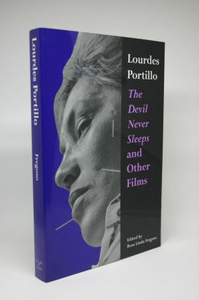 The Devil Never Sleeps and Other Films. Lourdes Portillo