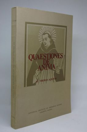 St. Thomas Aquinas.Quaestiones De Anima. A newly Established Edition of the Latin Text with an...