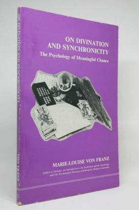 On Divination and Synchronicity. Marie-Louise Von Franz.
