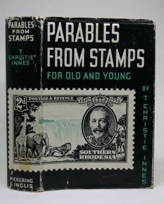 Parables from Stamps. For Young and Old. Christie T. Innes