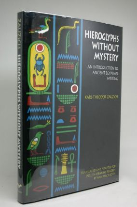 Hieroglyphs Without Mystery. An Introduction to Ancient Egyptian Writing.. Translated and Adapted...