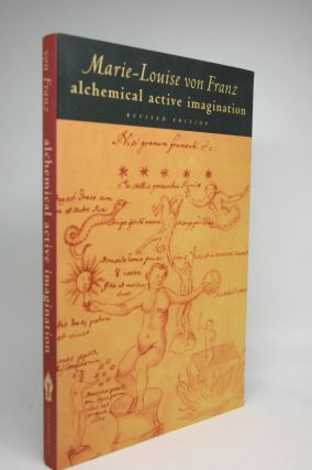 Alchemical Active Imagination. Marie-Louise Von Franz.