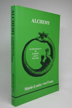 Alchemy. An Introduction to the Symbolism and the Psychology. Marie-Louise Von Franz.