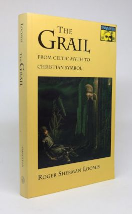 The Grail. From Celtic Myth to Christian Symbol. [Mythos. Princeton/Bollingen Series]. Roger...