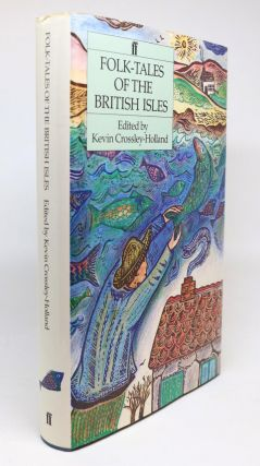Folk-Tales of the British Isles. Kevin Crossley-Holland