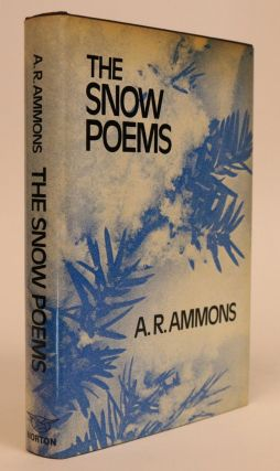 The Snow Poems. A. R. Ammons