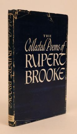 The Collected Poems of Rupert Brooke. With an Introduction By George Edward Woodberry and a Biographical Note By Margaret Lavington. Rupert Brooke.