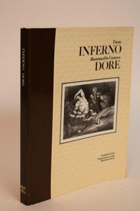Inferno. Illustrated By Gustave Dore. With a New Introduction By Michael Marqusee. [Masterpieces of the Illustrated Book Series]. Dante Alighieri, Henry Francis Cary.