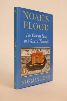 Noah's Flood. The Genesis Story in Western Thought. Norman Gohn.