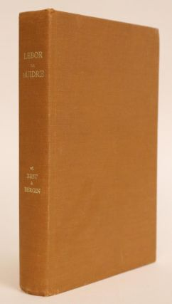 Lebor na hUidre: Book of the Dun Cow. R. I. Best, Osborne Bergin