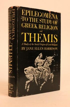 Epilegomena to the Study of Greek Religion and Themis. a Study of the Social Origins of the Greek...