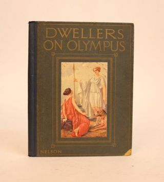 "Dwellers on Olympus: Selected Stories from Cox's ""Tales of the Gods & Heroes"" George William Cox"