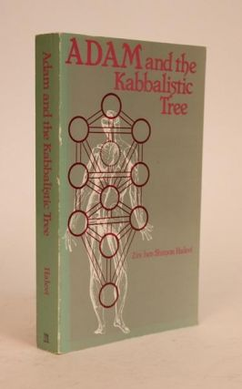 Adam and the Kabbalistic Tree. Z'ev Ben Shimon Halevi.