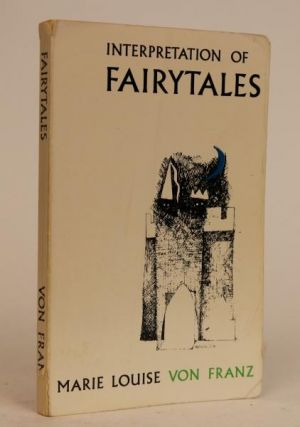 An Introduction to the Interpretation of Fairy Tales. Marie-Louise Von Franz.