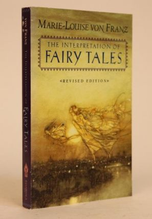 The Interpretation of Fairy Tales, Revised Edtition. Marie-Louise Von Franz.