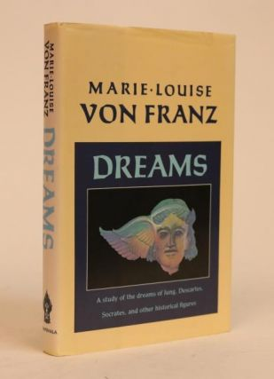 Dreams, Foreword By Robert Hinshaw. Marie-Louise Von Franz