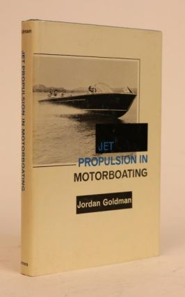 Jet Propulsion in Motorboating. Jordan Goldman