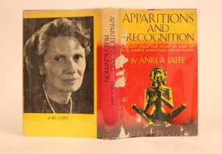 Apparitions and Precognition: a Study from the Point of View of C.G. Jung's Analytical Psychology. Foreword By C.G. Jung. Aniela Jaffe.