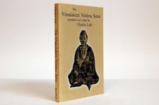 The Vimalakirti Nirdesa Sutra (Wei Mo Chieh So Shuo Ching) [Clear Light Series]. Lu K'uan/Luk...