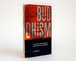 Buddhism; Its Origin and Spread in Words, Maps and Pictures. E. Zürcher